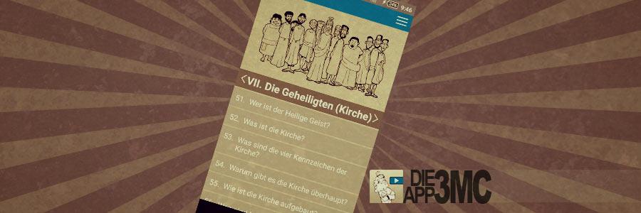 NEU: Die Katechismus App!! (3MC)